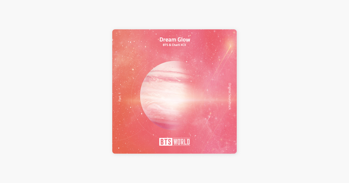 Dream Glow, BTS, Song | Baaz